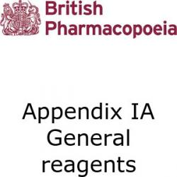 British Pharmacopoeia Appendix 1A general reagents