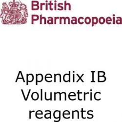 British Pharmacopoeia Appendix 1B volumetric reagents and solutions (inc. primary standards)