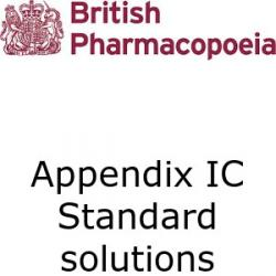 British Pharmacopoeia Appendix 1C standard solutions