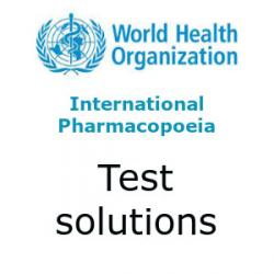 International Pharmacopoeia test solutions