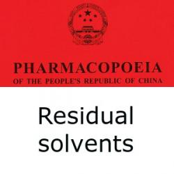 Chinese Pharmacopoeia residual solvents